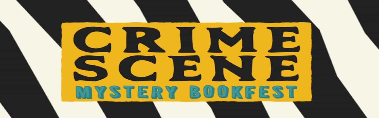 Go See This: Crime Scene – Mystery Bookfest